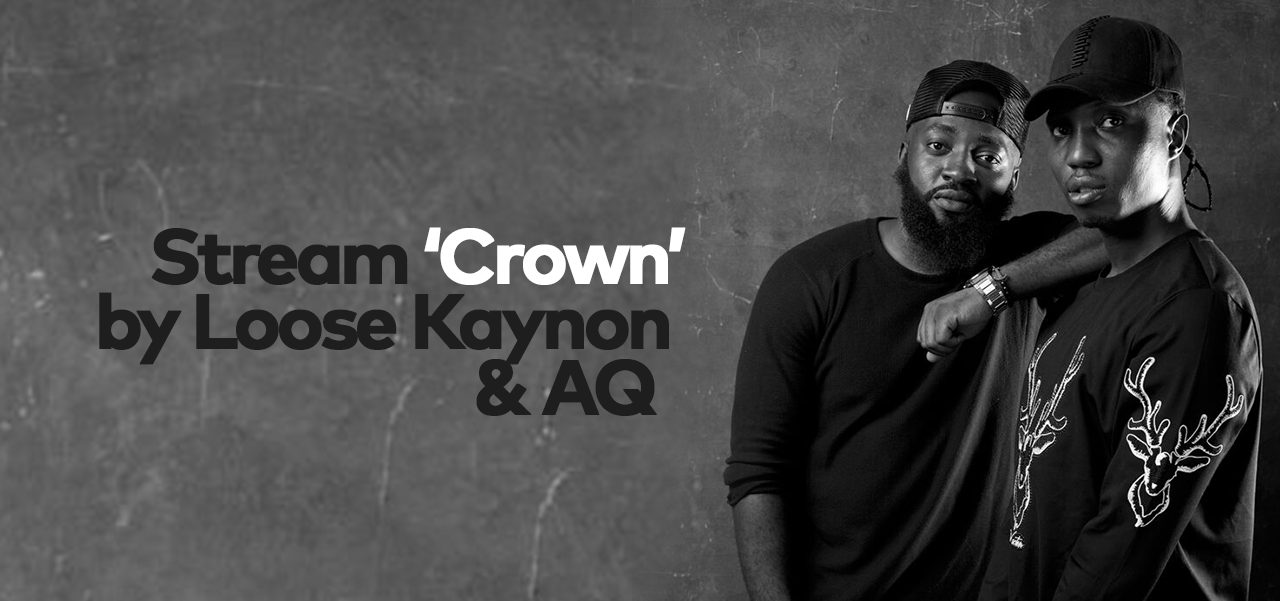 The Sacrifice Begins: Loose Kaynon and AQ Drop Joint Album 'Crown'