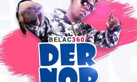 Belac 360 releases 'Der Nor'