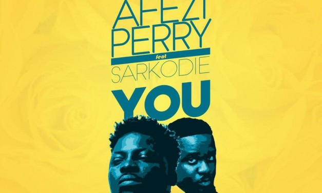 Afezi Perry  features Sarkodie on 'You'