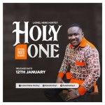 Lionel's 'Holy one' official video to drop on January 12