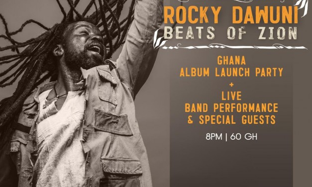 """Rocky Dawuni holds """"Beats Of Zion"""" Concert on March 23 at +233 Jazz Bar & Grill"""