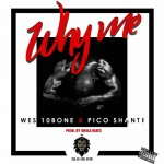 Wes10Bone's 'Why me' out